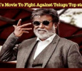 Rajini's Movie To Fight Against Telugu Top Stars!