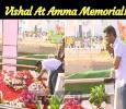 Vishal At Amma Memorial! Tamil News