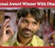 Dhanush's Next Will Have A National Award Winner! Tamil News