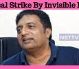 Surgical Strike By Invisible Hands – Prakash Raj Kannada News