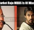 Aarav's Market Raja MBBS Is Of Mixed Genre!