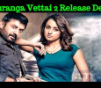 Sathuranga Vettai 2 Release Delays  Due To This!