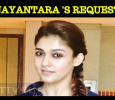 Nayantara's Request To The Audiences!