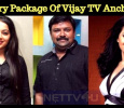 Is This The Salary Package Of Vijay TV Anchors? Tamil News