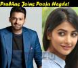Prabhas Joins Pooja Hegde! Tamil News