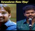 Karunakaran Slams Vijay! Tamil News