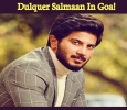 Dulquer Salmaan Shoots In Goa! Tamil News