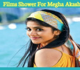Films Shower For Megha Akash!