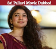 Sai Pallavi's Telugu Flick Dubbed In Malayalam! Tamil News