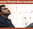 Vijay Antony Is Much Worried About Annadurai! Tamil News