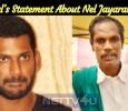 Vishal's Statement About Nel Jayaraman! Tamil News