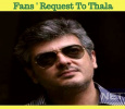 Ajith Fans Request For Updates! Tamil News