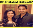 DD's Habits Irritated Srikanth Which Led To Divorce!
