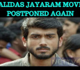 Kalidas' Debut Film Postponed Again!