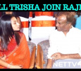 Will Trisha Pair Superstar Rajini In His Next?