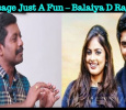 No Message Just A Fun – Balaiya D Rajasekhar Tamil News