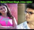 Rakul Preet Singh Joins Ajith! Tamil News