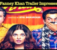 Fanney Khan Trailer Impresses!