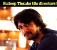 Sudeep Thanks His Directors!