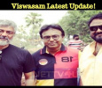 Viswasam Latest Update! Tamil News