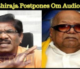 Bharathiraja Postpones The Audio Launch Of His Movie Om!