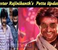 Superstar Rajinikanth Movie Petta Updates! Tamil News