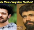 Will Nivin Pauly Beat Prabhas? Tamil News