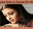 Aishwarya Rai Gets Rs. 10 Crore For Her Next! Tamil News