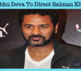 Prabhu Deva's Next Will Be With Salman Khan! Tamil News