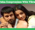 Trisha Compromises With Vikram!