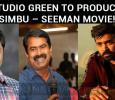 Studio Green To ProduceSimbu – Seeman Movie!