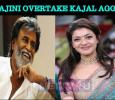 Will Rajini Overtake Kajal Aggarwal? Tamil News