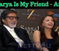 Aishwarya Rai Is My Friend – Amitabh Tamil News