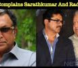Nassar Complains Sarathkumar And Radha Ravi! Tamil News