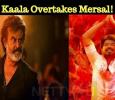 Kaala Overtakes Mersal! Tamil News