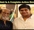 Rajini's Next Is A Complete Action Entertainer! Tamil News
