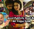 Wow! What A Publicity Stunt By RK Nagar Movie Team! Tamil News