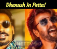 Sweet Surprise: Dhanush In Petta! Tamil News
