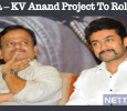 Suriya – KV Anand Project To Roll On The Floors Soon! Tamil News