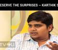 Please Preserve The Surprises – Karthik Subbaraj