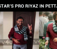 Superstar's PRO Riyaz Got Rajinified!