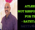 Atlee Is Not Responsible For This – Sathyaraj Tamil News