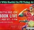 Chat With Karthi On FB Today At 5 Pm! Tamil News