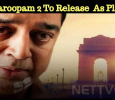 Vishwaroopam 2 To Release Tomorrow As Planned!