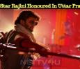 Super Star Rajini Honoured In Uttar Pradesh!