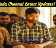 Vada Chennai Latest Updates! Tamil News