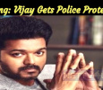 Breaking: Vijay's House Is Under Police Protection!
