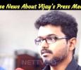 False News About Vijay's Press Meet! Tamil News