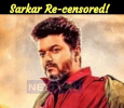 Sarkar Re-censored!