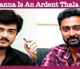Prasanna Says He Is An Ardent Thala Fan!